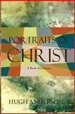 Portraits of Christ, Hugh Anderson, 1497391563