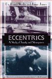 Eccentrics, David Weeks and Jamie James, 1568361564