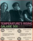 Temperature's Rising Galaxie 500, Mike McGonigal, 1891241567