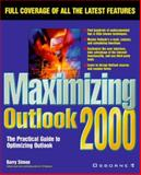 Maximizing Outlook 2000, Simon, Barry, 0072121564