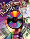 Money Rocks, Sasser, Sue and Ice, Randal, 0757541569