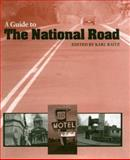 A Guide to the National Road 9780801851568