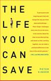 The Life You Can Save, Peter Singer, 0812981561