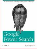 Google Power Search, Spencer, Stephan, 1449311563