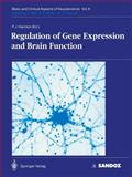 Regulation of Gene Expression and Brain Function, Harrison, P.J., 3540571566