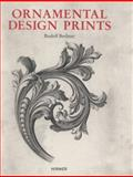 Ornamental Design Prints : From the Fifteenth to the Twentieth Century, Berliner, Rudolf, 3777421561