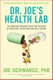 Dr. Joe's Health Lab, Joe Schwarcz, 0385671563