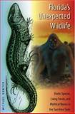 Florida's Unexpected Wildlife, Michael Newton, 0813031567