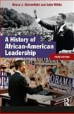 A History of African-American Leadership, White, John and Dierenfield, Bruce J., 1405811560