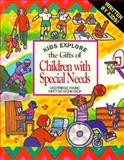 Kids Explore the Gifts of Children with Special Needs, Westridge Young Writers Workshop Staff, 1562611569
