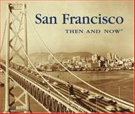 San Francisco, Bill Yenne and Elizabeth McNulty, 1571451560
