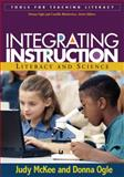 Integrating Instruction : Literacy and Science, McKee, Judy and Ogle, Donna, 1593851561