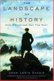 The Landscape of History, John Lewis Gaddis, 0195171578