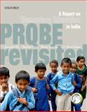 Probe Revisited : A Report on Elementary Education in India, De, Anuradha and Khera, Reetika, 0198071574