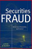Securities Fraud : Detection, Prevention, and Control, Straney, Louis L., 0470601574
