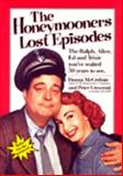 The Honeymooners' Lost Episodes, Donna McCrohan and Peter Crescenti, 0894801570