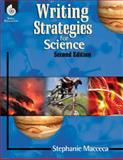 Writing Strategies for Science, Stephanie Macceca and Sarah Kartchner Clark, 1425811574