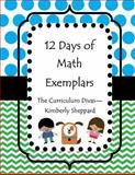 12 Days of Math Exemplars, Curriculum Divas and Kimberly Sheppard, 1494291576