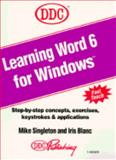 Learning Word for Windows/Version 6 : Version 6, Singleton, Michael, 1562431579