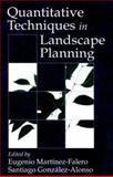 Quantitative Techniques in Landscape Planning, Falero, J. Eugenio and Alonso, Santiago G., 1566701570