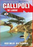 Gallipoli : The Landing, Dolan, Hugh, 1742231578