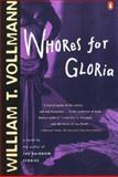 Whores for Gloria, William T. Vollmann, 0140231579