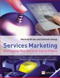 Services Marketing : Managing the Service Value Chain, Bruhn, Manfred, 0273681575