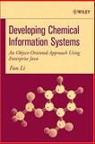 Developing Chemical Information Systems : An Object-Oriented Approach Using Enterprise Java, Li, Fan, 047175157X