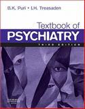 Textbook of Psychiatry, Puri, Basant K. and Treasaden, I. H., 0702031577
