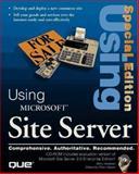 Using Microsoft Site Server, Wadman, Barry, 0789711575