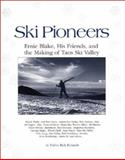 Ski Pioneers, Rick Richards, 1560441577
