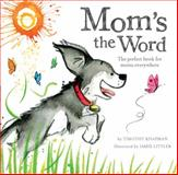 Mom's the Word, Gillian Shields, 1589251571