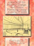 AutoCAD for Interior Design and Space Planning Using AutoCAD 2000, Kirkpatrick, Beverly L. and Kirkpatrick, James, 0130871575