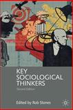 Key Sociological Thinkers, Stones, Rob, 0230001572
