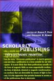 Scholarly Publishing : The Electronic Frontier, Newby, Gregory B., 0262161575