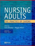 Nursing Adults : Practice of Caring, Nicol, Maggie, 0723431574