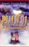 Psalm 91 - for Children, Peggy Joyce Ruth, 089228157X