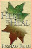 Here to Heal, Reshad Feild, 0895561573