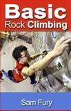Basic Rock Climbing, Sam Fury, 1500271578