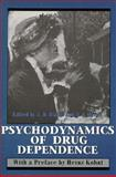 Psychodynamics of Drug Dependence, Jack D. Blaine, 1568211570