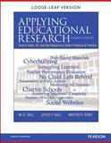 Applying Educational Research : How to Read, Do, and Use Research to Solve Problems of Practice, Gall, M. D. and Gall, Joyce P., 0133831574