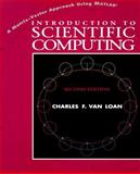 Introduction to Scientific Computing : A Matrix-Vector Approach Using MATLAB, Van Loan, Charles F., 0139491570