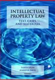 Intellectual Property Law : Text, Cases and Materials, Aplin, Tanya Frances and Davis, Jennifer, 0199271577