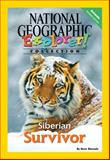 Siberian Survivor, National Geographic Learning and Lesaux, Nonie K., 0792281578