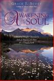Awakening of the Soul, Grace J. Scott, 1440181578