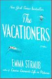 The Vacationers, Emma Straub, 1594631573