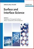 Surface and Interface Science : Properties of Composite Surfaces - Alloys, Compounds, Semiconductors, , 3527411577