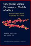 Categorical Versus Dimensional Models of Affect : A Seminar on the Theories of Panksepp and Russell, , 9027241570
