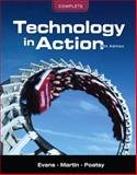 Technology in Action, Complete, Martin, Kendall and Poatsy, Mary Anne S., 0131391577