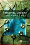 Economics, Medicine and Health Care, Gavin Mooney, 0273651579